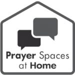 Prayer Spaces at Home | Free downloadable prayer activities